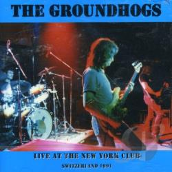 Groundhogs - Live at the New York Club CD Cover Art