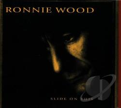 Wood, Ron - Slide On This CD Cover Art
