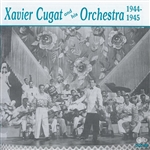 Cugat, Xavier - Xavier Cugat & His Orchestra 1944-1945 CD Cover Art