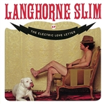 Slim, Langhorne - Electric Love Letter CD Cover Art