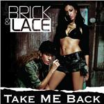 Brick & Lace - Take Me Back DB Cover Art