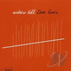 Hill, Andrew - Time Lines CD Cover Art