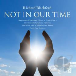 Gadd, Stephe / Nilon, Paul:ten - Richard Blackford: Not in Our Time CD Cover Art