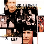 Carlton, Larry / Ritenour, Lee - Larry & Lee CD Cover Art