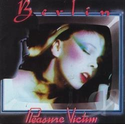 Berlin - Pleasure Victim CD Cover Art