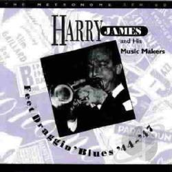 James, Harry - Feet Draggin' Blues, 1944-1947 CD Cover Art