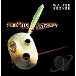 Becker, Walter - Circus Money CD Cover Art