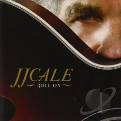 Cale, J.J. - Roll On CD Cover Art