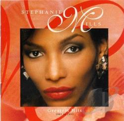 Mills, Stephanie - Greatest Hits: 1985 to 1993 CD Cover Art