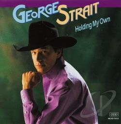 Strait, George - Holding My Own CD Cover Art