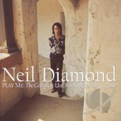 Diamond, Neil - Play Me: The Complete Uni Studio Recordings...Plus! CD Cover Art