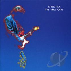 Rea, Chris - Blue Cafe CD Cover Art