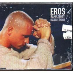 Ramazzotti, Eros - Un Angelo Non E CD Cover Art