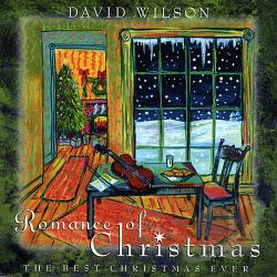 Wilson, David - Romance of Christmas: The Best Christmas Ever CD Cover Art
