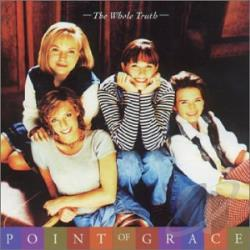 Point Of Grace - Whole Truth CD Cover Art