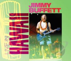 Buffett, Jimmy - Live in Hawaii CD Cover Art