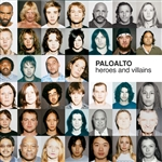 Paloalto - Heroes and Villains CD Cover Art