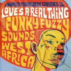 World Psychedelic Classics, Vol. 3: Love's a Real Thing CD Cover Art