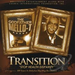 Godfather Mello-T - Transition Stop Health Disparity CD Cover Art