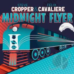 Cavaliere, Felix / Cropper, Steve - Midnight Flyer CD Cover Art