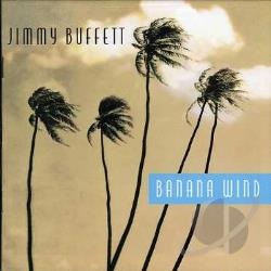 Buffett, Jimmy - Banana Wind CD Cover Art