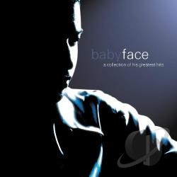 Babyface - Collection of His Greatest Hits CD Cover Art