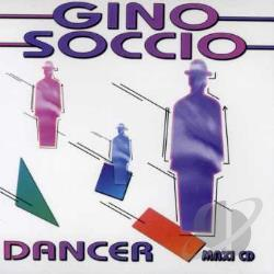 Soccio, Gino - Dancer/Dance To Dance CD Cover Art