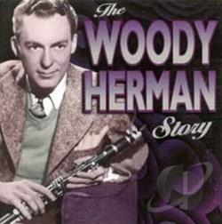 Herman, Woody - Woody Herman Story CD Cover Art