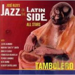 Jazz on the Latin Side All Stars - Tambolero CD Cover Art