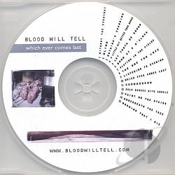 Blood Will Tell - Whichever Comes Last CD Cover Art