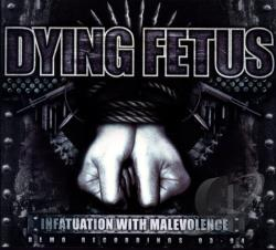 Dying Fetus - Infatuation with Malevolence (Demo Recordings 1993-1994) CD Cover Art