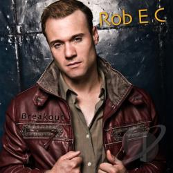 Rob E C - Breakout CD Cover Art