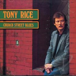 Rice, Tony - Church Street Blues CD Cover Art