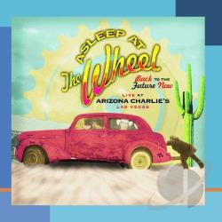 Asleep At The Wheel - Back to the Future Now: Live at Arizona Charlie's CD Cover Art