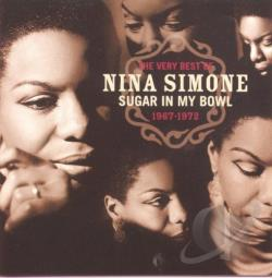 Simone, Nina - Very Best of Nina Simone: Sugar in My Bowl 1967-1972 CD Cover Art