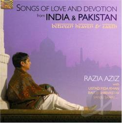 Razia Aziz - Songs of Love and Devotion from India & Pakistan CD Album