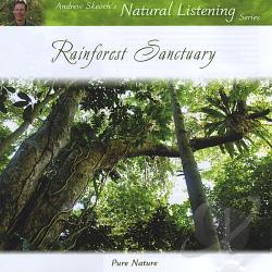 Skeotch, Andrew - Rainforest Sanctuary CD Cover Art