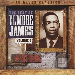 James, Elmore - Best of Elmore James, Vol. 2 CD Cover Art