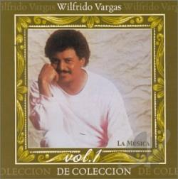 Vargas, Wilfrido - De Coleccion Vol. 1: La Musica CD Cover Art
