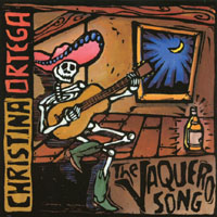 Christina Ortega - Vaquero Song CD Cover Art