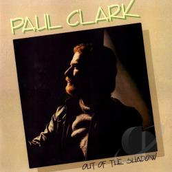 Clark, Paul - Out Of The Shadow CD Cover Art
