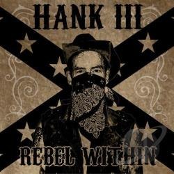 Williams, Hank III - Rebel Within CD Cover Art