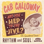 Calloway, Cab - Are You Hep To The Jive?: 22 Sensational Tracks CD Cover Art