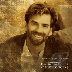 Loggins, Kenny - Yesterday, Today, Tomorrow: The Greatest Hits CD Cover Art