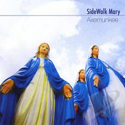 Axemunkee - Sidewalk Mary CD Cover Art
