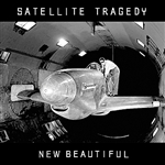 Satellite Tragedy - New Beautiful CD Cover Art