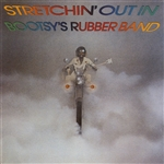 Collins, Bootsy - Stretchin' Out In Bootsy's Rubber Band DB Cover Art