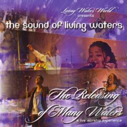 Sound Of Living Waters - Releasing Of Many Waters CD Cover Art
