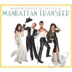 Manhattan Transfer - Chanson D'amour: The Very Best Of Manhattan Transfer CD Cover Art
