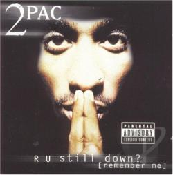 Tupac - R U Still Down? (Remember Me) CD Cover Art